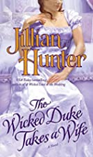The Wicked Duke Takes a Wife by Jillian…