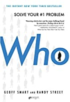 Who: The A Method for Hiring by Geoff Smart