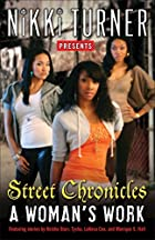 A Woman's Work: Street Chronicles by…