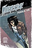 Johnston, Antony: Wolverine 1: Prodigal Son (Wolverine Manga)