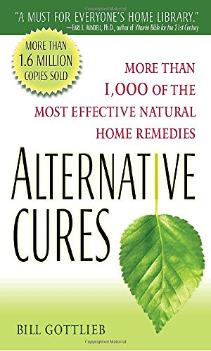 alternative-cures-more-than-1000-of-the-most-effective-natural-home-remedies