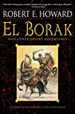 Howard, Robert E.: El Borak and Other Desert Adventures