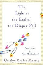The Light at the End of the Diaper Pail:…