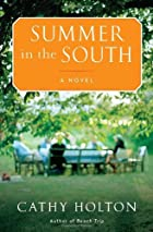 Summer in the South: A Novel by Cathy Holton