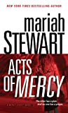 Mariah Stewart: Acts of Mercy: A Mercy Street Novel