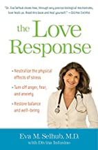 The Love Response: Your Prescription to Turn…