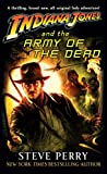 Perry, Steve: Indiana Jones and the Army of the Dead