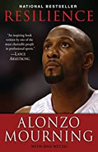 Resilience by Alonzo Mourning