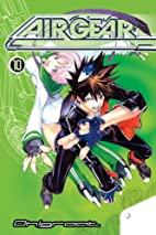 Air Gear, Volume 10 by Oh! great