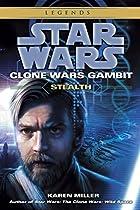 Clone Wars Gambit: Stealth by Karen Miller