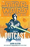 Allston, Aaron: Outcast (Star Wars: Fate of the Jedi, Book 1)