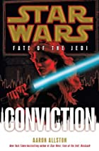 Star Wars: Fate of the Jedi: Conviction by…