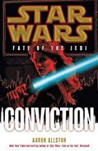 Conviction: Star Wars (Fate of the Jedi) by…
