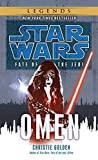 Golden, Christie: Fate of the Jedi: Omen