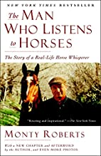 The Man Who Listens to Horses: The Story of…
