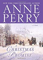 A Christmas Promise by Anne Perry