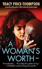 A Woman's Worth: A Novel (Strivers Row) by…