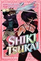 Shiki Tsukai, Volume 5 by Yuna Takanagi