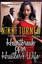 Heartbreak of a Hustler's Wife: A Novel…