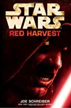 Red Harvest by Joe Schreiber