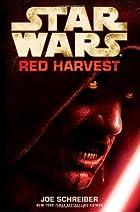 Red Harvest by Joe Schreiber