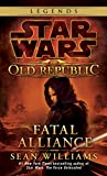 Williams, Sean: The Old Republic: Fatal Alliance