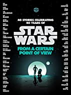 From a Certain Point of View by Elizabeth…