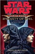 Dynasty of Evil by Drew Karpyshyn