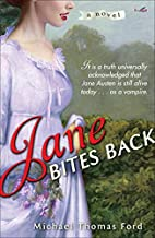 Jane Bites Back: A Novel by Michael Thomas…
