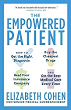 The Empowered Patient: How to Get the Right…