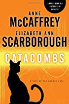 Catacombs: A Tale of the Barque Cats by Anne…