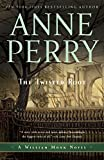Perry, Anne: The Twisted Root: A William Monk Novel