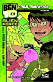 David, Peter: Ben 10 Alien Force: Doom Dimension: Volume 1