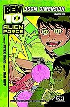 Ben 10 Alien Force: Doom Dimension: Volume 1…
