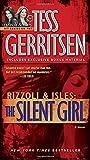 Gerritsen, Tess: The Silent Girl: A Rizzoli & Isles Novel (with bonus short story Freaks): A Novel