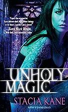 Unholy Magic by Stacia Kane