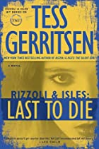 Last to Die: A Rizzoli & Isles Novel by Tess…