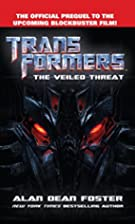 Transformers: The Veiled Threat by Alan Dean…