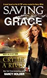 Holder, Nancy: Saving Grace: Cry Me a River