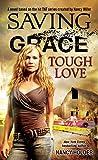 Holder, Nancy: Saving Grace: Tough Love