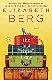 Berg, Elizabeth: The Last Time I Saw You: A Novel