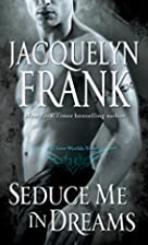 Seduce Me in Dreams: A Three Worlds Novel by…