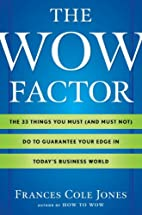 The Wow Factor: The 33 Things You Must (and…