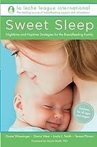 Sweet Sleep: Nighttime and Naptime…