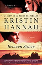 Between Sisters by Kristin Hannah