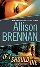 If I Should Die (Lucy Kincaid) by Allison…