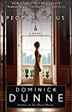 Dunne, Dominick: People Like Us: A Novel