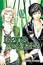 Code:Breaker Volume 02 by Akimine Kamijyo