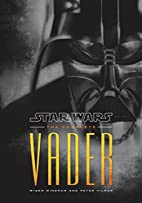 Star Wars: The Complete Vader by Ryder…