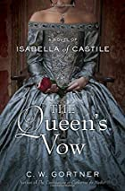 The Queen's Vow: A Novel of Isabella of…